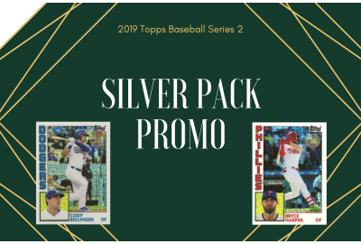 2019 Topps Baseball Series 2: Silver Pack promo is back