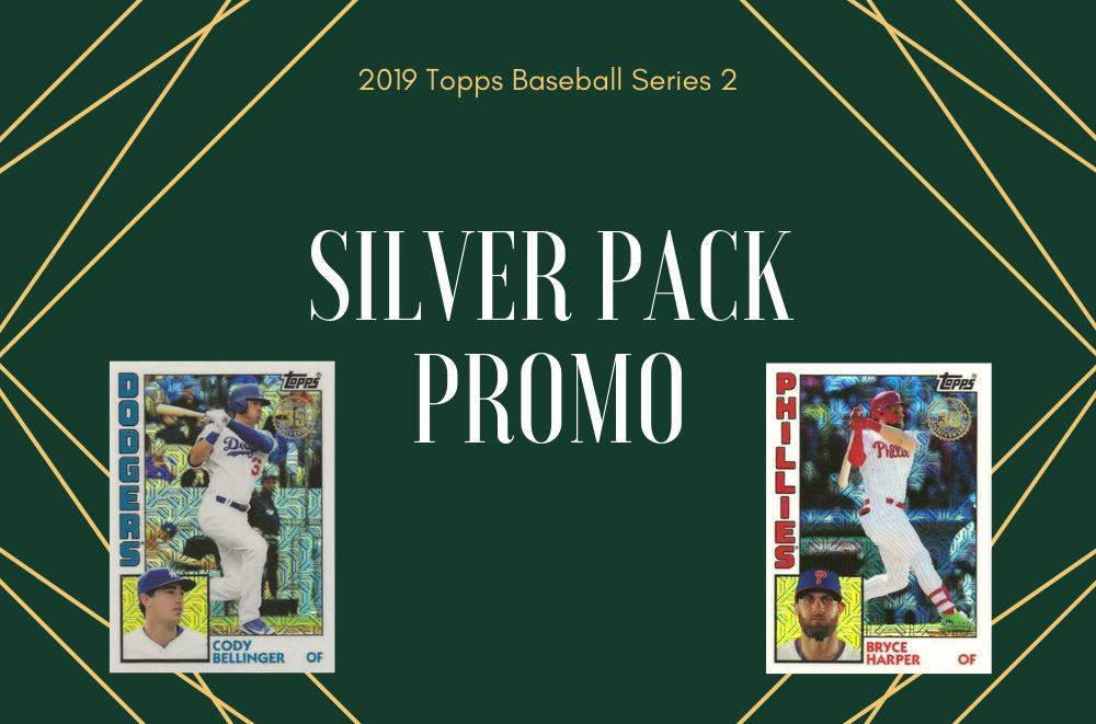 2019 Topps Baseball Series 2: Silver Pack promo is back