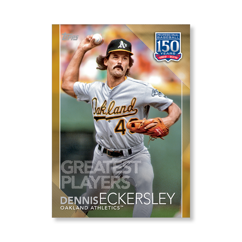 2019 Topps Series 1 Baseball Dennis Eckersley 150 Years Of Professional Baseball Poster - #'d to 1
