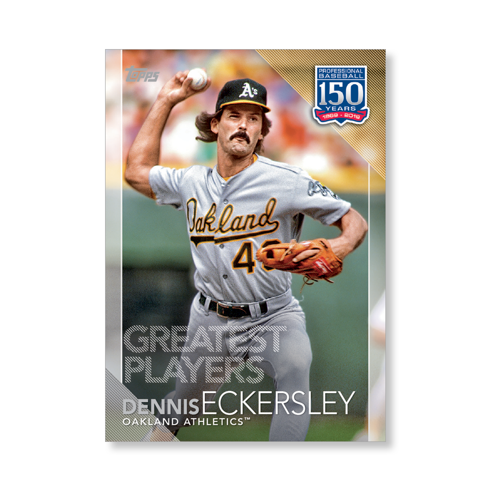 2019 Topps Series 1 Baseball Dennis Eckersley 150 Years Of Professional Baseball Poster - #'d to 99