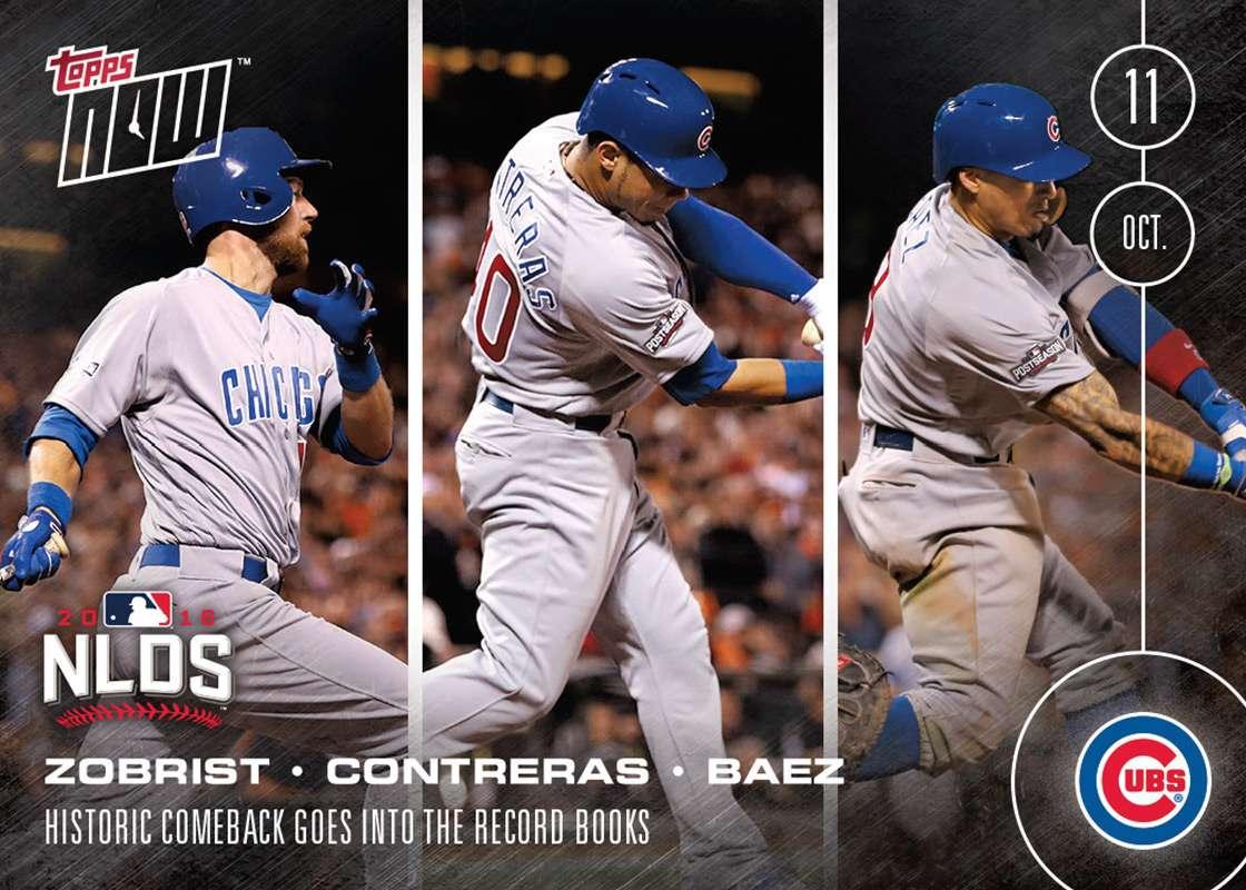 Ben Zobrist/Javier Baez/Willson Contreras - 10/12/16 TOPPS NOW® Card 571 - Print Run: 1,316