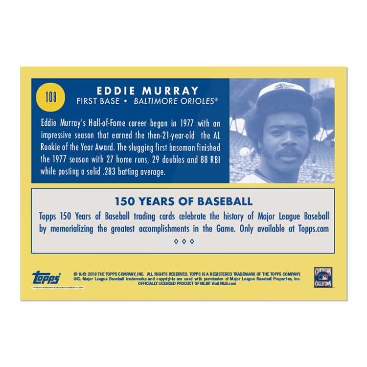 Topps 150 Years of Baseball #108 - Rookie Campaigns: Eddie Murray - Print Run: 702