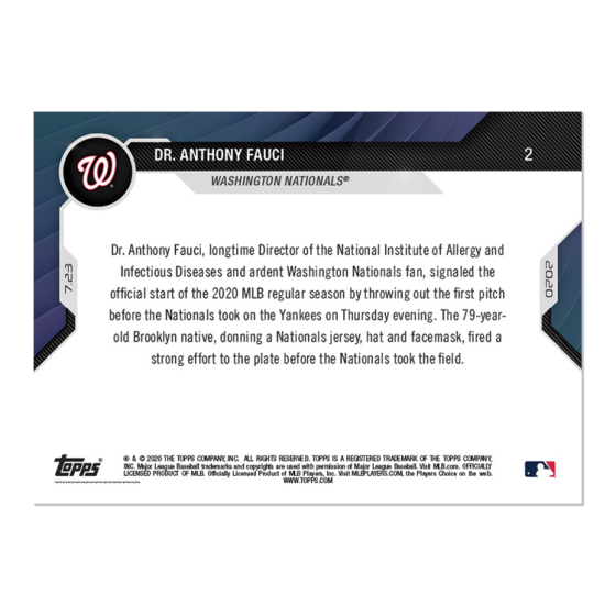 Dr. Anthony Fauci  - MLB TOPPS NOW® Card 2 - Print Run: 51,512