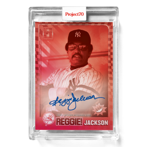 Topps Project70® Card 579 -  2001 Reggie Jackson by Claw Money - On-Card Auto # to 5