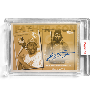 Topps Project70® Card 583 -   Vladimir Guerrero Jr. / Vladimir Guerrero Sr. by SoleFly - On-Card Auto # to 1