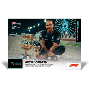 New Record: First Driver To Record 100 Poles  - F1 TOPPS NOW® UK Card #8